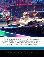 Rock N'Roll Guide to Vh1's Behind the Music: 1981, Featuring Nick Mason, Grace Jones, Dolly Parton, Bob Seger, Motorhead, Soft Cell, U2, and the Rainc - Dobbie, Robert