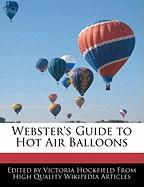 Webster's Guide to Hot Air Balloons - Hockfield, Victoria