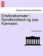 Ertsforekomster I S Ndhordland Og Paa Karm En. - Helland, Amund