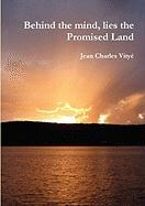 Behind the Mind, Lies the Promised Land - Vity, Jean Charles