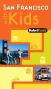 Fodor's Family San Francisco with Kids - Leto, Denise M.