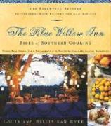 The Blue Willow Inn Bible of Southern Cooking - Van Dyke, Louis; Van Dyke, Billie