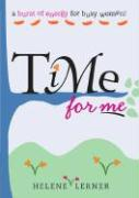 Time for Me: A Shot of Energy for Busy Women - Lerner, Helene