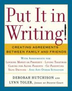 Put It in Writing!: Creating Agreements Between Family and Friends - Hutchinson, Deborah; Toler, Lynn