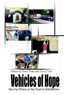 Vehicles of Hope: Serving Others on the Road to Satisfaction - Tebo, Carol
