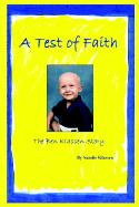 A Test of Faith: The Ben Klassen Story - Klassen, Sandie