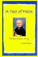 A Test of Faith: The Ben Klassen Story - Klassen, Sandie