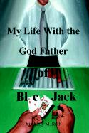 My Life with the God Father of Blackjack - Roth, Kimberly M.