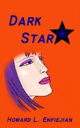 Dark Star - Enfiejian, Howard L.
