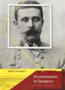 Assassination in Sarajevo: The Trigger for World War I - Ross, Stewart