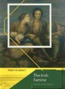 The Irish Famine: The Birth of Irish America - Allan, Tony