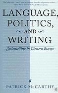 Language, Politics and Writing: Storytelling in Western Europe - McCarthy, Patrick; McCarthy, Patrick