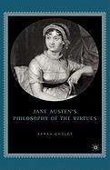 Jane Austen's Philosophy of the Virtues - Emsley, Sarah Baxter
