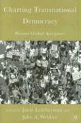 Charting Transnational Democracy: Beyond Global Arrogance
