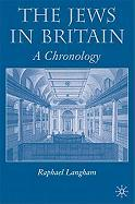 Chronology of Jews in Britain - Langham, Raphael; Langham, Frank Raphael