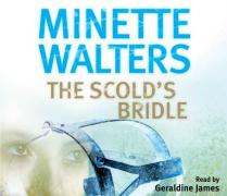 Scold's Bridle - Walters, Minette