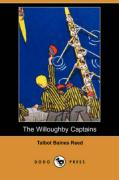 The Willoughby Captains (Dodo Press) - Reed, Talbot Baines