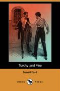 Torchy and Vee (Dodo Press) - Ford, Sewell