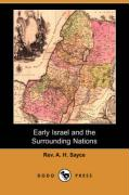 Early Israel and the Surrounding Nations (Dodo Press) - Sayce, Rev A. H.