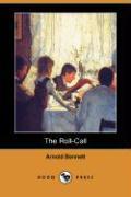 The Roll-Call (Dodo Press) - Bennett, Arnold