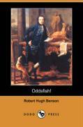 Oddsfish! (Dodo Press) - Benson, Robert Hugh