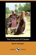 The Conquest of Canaan (Dodo Press) - Tarkington, Booth