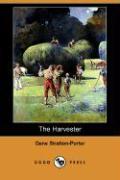 The Harvester (Dodo Press) - Stratton-Porter, Gene