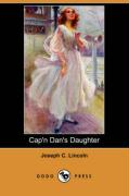 Cap'n Dan's Daughter (Dodo Press) - Lincoln, Joseph C.