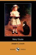 Mary-'Gusta (Dodo Press) - Lincoln, Joseph C.