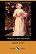 The Rise of Roscoe Paine (Dodo Press) - Lincoln, Joseph C.