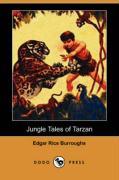 Jungle Tales of Tarzan (Dodo Press) - Burroughs, Edgar Rice