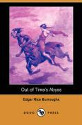 Out of Time's Abyss (Dodo Press) - Burroughs, Edgar Rice