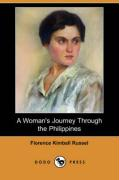 A Woman's Journey Through the Philippines (Dodo Press) - Russel, Florence Kimball