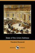 State of the Union Address (Dodo Press) - Roosevelt, Theodore, IV