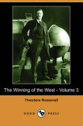 The Winning of the West - Volume 3 (Dodo Press) - Roosevelt, Theodore, IV