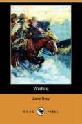 Wildfire (Dodo Press) - Grey, Zane