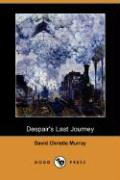 Despair's Last Journey (Dodo Press) - Murray, David Christie