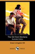 The Girl from Montana (Dodo Press) - Hill, Grace Livingston
