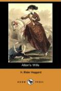 Allan's Wife (Dodo Press) - Haggard, H. Rider