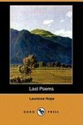 Last Poems (Dodo Press) - Hope, Laurence