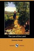 The Law of the Land (Dodo Press) - Hough, Emerson