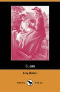 Susan (Dodo Press) - Walton, Amy
