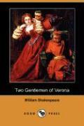 Two Gentlemen of Verona (Dodo Press) - Shakespeare, William