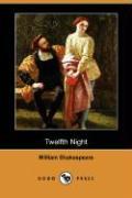 Twelfth Night (Dodo Press) - Shakespeare, William