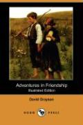 Adventures in Friendship (Illustrated Edition) (Dodo Press) - Grayson, David