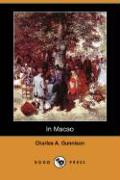 In Macao (Dodo Press) - Gunnison, Charles A.