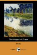 The Waters of Edera (Dodo Press) - Ouida