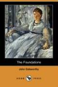 The Foundations (Dodo Press) - Galsworthy, John