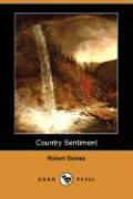 Country Sentiment (Dodo Press) - Graves, Robert