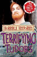 Terrifying Tudors - Deary, Terry